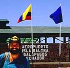 Welcome to the Baltra Airport in Galapagos...